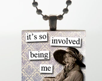 It's So Involved Being Me (Violet) - Wood Tile Pendant
