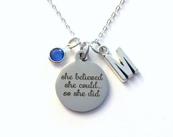 Personalized Graduation Gift Grad Jewelry She believed she could so she did Silver Charm Necklace Achievement New Job Athletic goal marathon