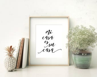 Printable, Mi casa es su casa, my home is your home, Home quote, home spanish quote, Casa quote, Casa printable, mi casa quote, mi casa art