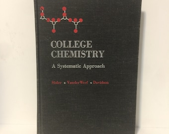 Vintage Hardcover College Chemistry Book A Systematic Approach 1969 Science Non Fiction Books