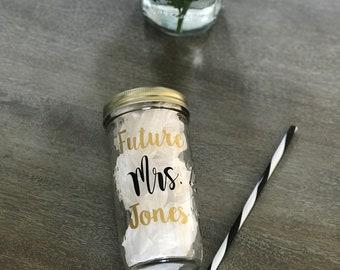 Future Mrs Mason Jar Tumbler, 24 oz tumbler, Glass, Customizable, BPA Free Straw