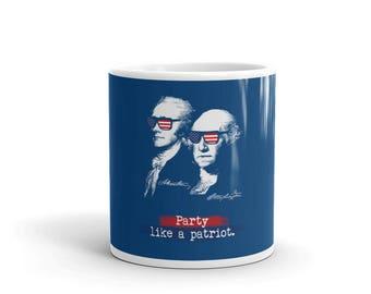 Alexander Hamilton, George Washington. Party Like A Patriot. Patriotic American Flag Sunglasses. USA Funny Patriots Gift. Funny Sayings. Mug
