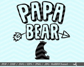 Papa Bear Cut File DXF SVG PNG eps vinyl decal Cricut Design, Silhouette studio, Sure Cuts A Lot, instant download