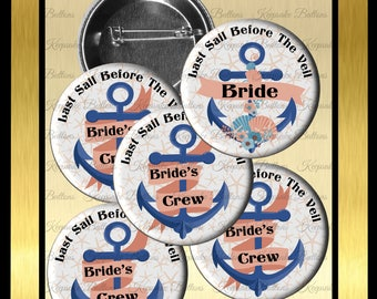 "Nautical Wedding Party, 2.25"" Custom Bachelorette Party Buttons, Last Sail Before The Veil, Anchor Bridal Party, Bride's Crew, Hens Party"