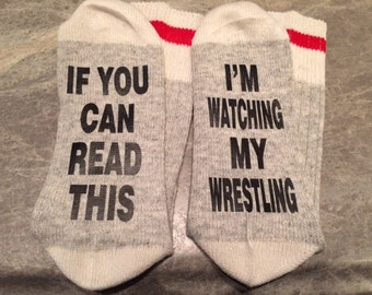 If You Can Read This ... I'm Watching My Wrestling (Socks)