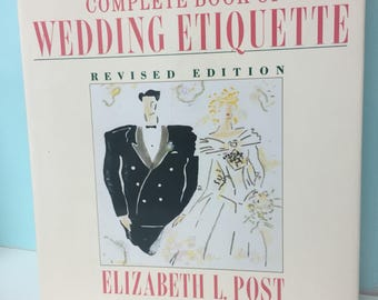 Elizabeth Post Complete Book of Wedding Etiquette Revised Edition 1991