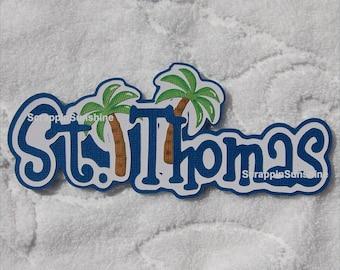 DISNEY Cruise or Travel Destination - St. Thomas Die Cut Title Scrapbook Paper Piece - SSFF
