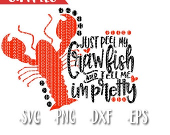 Crawfish Svg Cut File - Craw Fish Svg Cut File - Cray Fish Svg Cut File - Craw Fish Boil Svg Cut File - Just Peel My Crawfish & Tell Me I'm