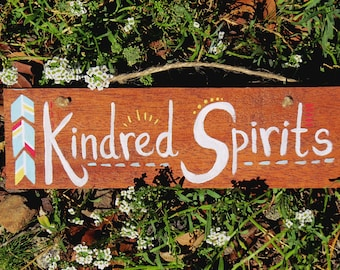 """Hand Painted Rustic Bohemian """"Kindred Spirits"""" Reclaimed Mahogany Wood Anne of Green Gables Inspired Hanging Wall Sign"""