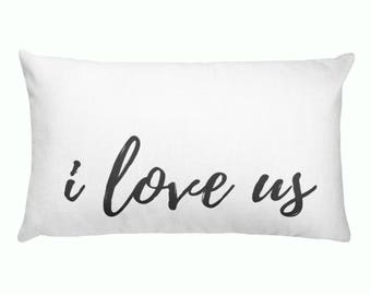Lumbar Pillow - I love us | Personalized Pillow |  Throw Pillow | Monogrammed Gift | Rustic Home Decor | Home Decor | Farmhouse Decor