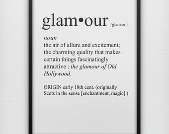 Definition of glamour art print, black and white serif typography wall poster, glamor