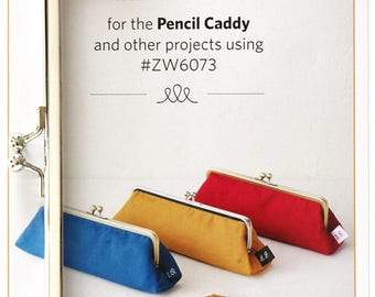 Extra Clasp Pencil Caddy Pattern by Zakka Workshop ZW 6073