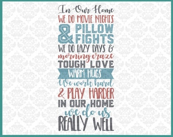 CLN034 In Our Home We Do Movie Nights Pillow Fights Lazy SVG DXF Ai Eps PNG Vector Instant Download Commercial Cut Files Cricut Silhouette