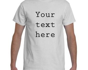 Custom Text Gildan 2000 Men's T-shirt