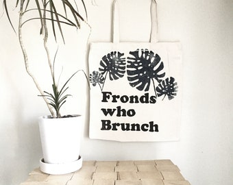 Fronds who Brunch with Philodendron Frond Tote Bag, Screenprinted canvas tote bag, philodendron frond