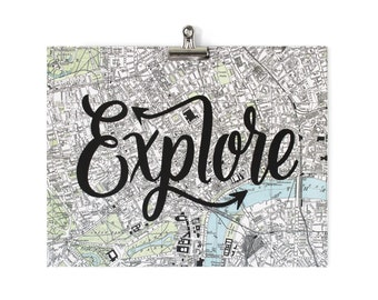 Hand Lettered Map Print EXPLORE Moms, Dads and Grads Typography 11x14 8x10 Travel City London Map