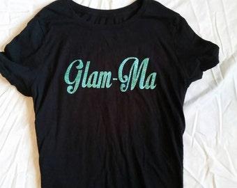 Glam-Ma Shirt