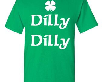 St Patrick's Day Shamrock Dilly Dilly St Pat's Men's Tee Shirt 1762