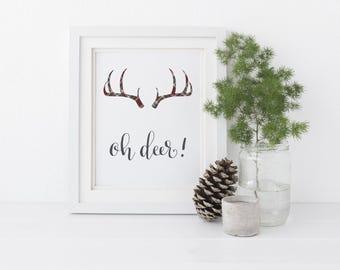 Oh deer Printable Art quote, Oh Deer Print with Antler, Wall Art, Calligraphy print, Antler decor, Deer decor, Art Print Instant Download