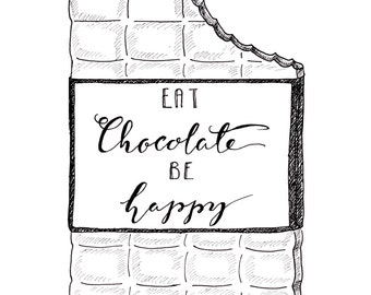 Eat chocolate, be happy, poster, print, black and white, illustration, lettering, gift, wall decoration, home decor, minimalistic