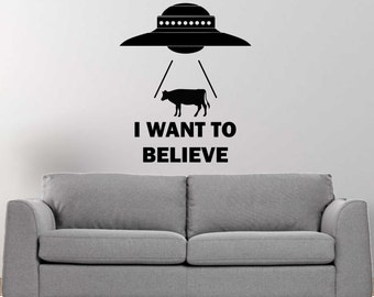 I want to believe ufo vinyl wall decal