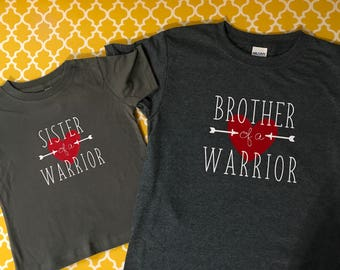 Heart Warrior Brother of a Warrior or Sister of a Warrior Tee T-Shirt CHD Awareness Gift Survivor
