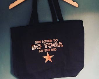 She loved to DO YOGA so she did tote bag