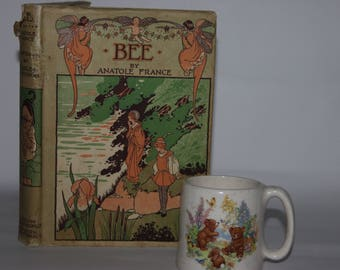 Bee by Anatole France, illustrated by Charles Robinson, 1942 reprint, HB + DW, colour plates