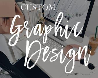 Custom Graphic Design