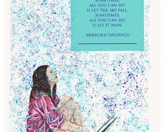 Let It Rain: Fine Art Prints