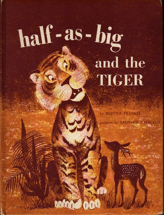 Half-as-big and the Tiger + Bernice Frankel + Leonard Weisgard + 1961 + Vintage Kids Book