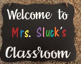 Welcome to my Classroom chalkboards