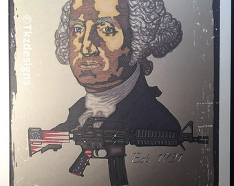 8x10 George Washington 2nd Amendment Dont Tread On Me Sketch Print Signed by Artist Tony Keaton