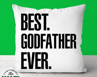 Best Godfather Ever, Grandpa Gift, Godfather Birthday, Grandfather Gift, Father's Day, Godfather Pillow, Godfather Gift Idea