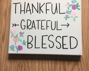 Thankful, Grateful, Blessed Watercolor Canvas