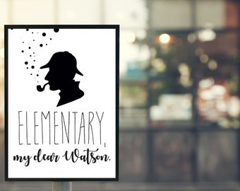"""Movie quote poster-Sherlock Holmes """"elementary My dear Watson""""-illustration/typography/lettering"""