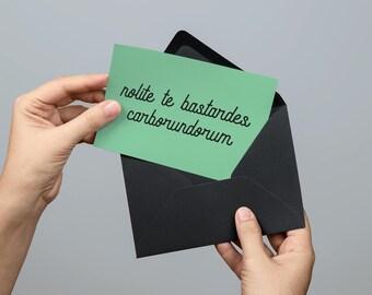Handmaid's Tale Inspired -  Nolite te bastardes carborundorum  - Greeting Card - Cheer up