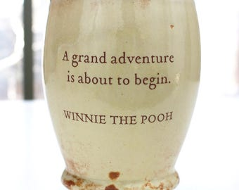 Winnie the Pooh's Grand Adventure Handmade Uniquely Glazed Ceramic Message Quoted Mug Or Cup