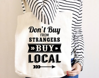 Tote Bag Canvas - Shop Local - Buy Local - Famers Market Bag