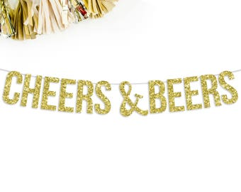 Cheers & Beers Glitter Banner | bachelorette party | birthday party | new years eve | friendsgiving |