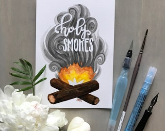 ORIGINAL WATERCOLOR DECOR| Holy Smokes| Woodland Nursery Art| Hand Lettered Word Art| Campfire Painting| Baby Boy Gift| Baby Shower Gift|
