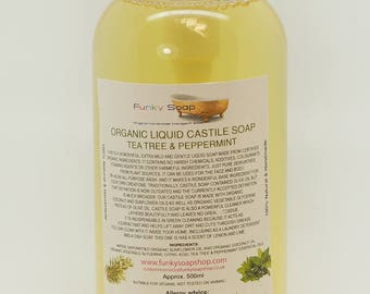 Organic Liquid Castile Soap, Tea Tree/ Peppermint 100% Natural SLS Free 500ml
