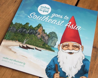 Gnome Around The Globe goes to Southeast Asia, the Storybook