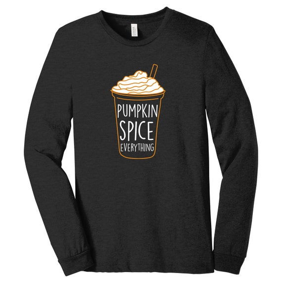 Pumpkin Spice Everything Frappuchino Long Sleeve Tee