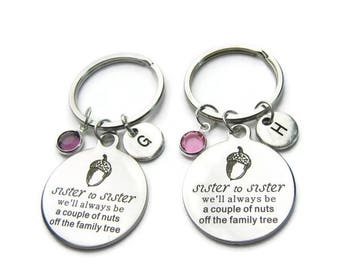 2 Sisters Keychains, Sisters Quote Keychain, Sisters Birthstone Keychain, Keychain For Sister, Sister Jewelry, Gift For Sister, Personalized