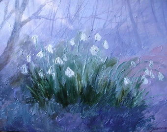 Snowdrops flowers original oil painting on canvas impressionist painting. Spring landscape painting