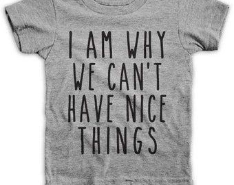 Why we can't have nice things baby Tee