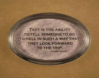 Quote Paperweight, Churchill Tact Quote, Churchill Paperweight, Oval Paperweight, Tact Quote, Tact Paperweight, Desk Accessory, Home Decor