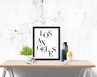 Los Angeles Poster - City Motivational Quote Print Inspirational Saying Typographic Minimalist Digital Printable Black & White Travel Text
