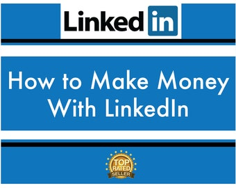 LinkedIn Mastery Guide - Quickly boost your business sales, or get a job fast, with this LinkedIn Monetization guide